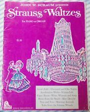 SCHAUM presents STRAUSS WALTZES Vintage Piano / Organ Sheet Music 1969
