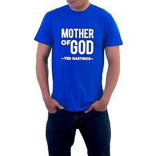 Mother of God T-shirt Ted Hastings Line of Duty AC12 Tribute TV Cop Sillytees