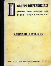 FIAT- GRUPPI DIFFERENZIALI MODELLI 500 C-1100/103 -1400- 1400 D- 1900 e DERIVATI