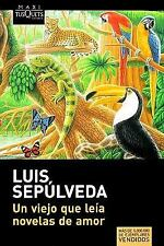 Un viejo que leia novelas de amor Spanish Edition