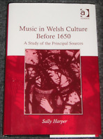❤️ MUSIC in WELSH CULTURE Before 1650 Sally Harper Hardcover ISBN 0754652637