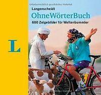 Langenscheidt OhneWörterBuch: 600 Zeigebilder für Welten... | Buch | Zustand gut