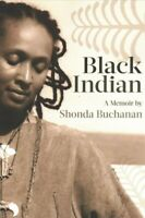 Black Indian, Paperback by Buchanan, Shonda, Like New Used, Free shipping in ...