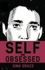 NEW! Self-Obsessed:adult comics by Sina Grace 2015, PB free audio book download!