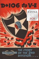 CD File  D+106 to V-E The Story Of The 2nd Division Siegfried Line Pilzen WW2