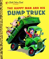 Little Golden Book The Happy Man and His Dump Truck by Miryam (2005, Hardcover)