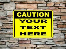"""Personalized Caution Sign Aluminum Customized With Your Text 8"""" x 12"""" Options"""