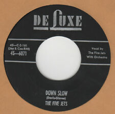 70'S DOO-WOP REPRO:  THE FIVE JETS-Down Slow/Please Love Me Forever DE LUXE