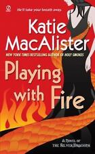 Playing With Fire Katie Macalister 2008 Silver Dragons Series Paperback book 1