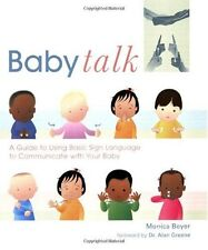 Baby Talk: A Guide to Using Basic Sign Language to