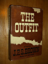 The Outfit by J. P. S. Brown Author Jim Kane First Edition First Printing 1971