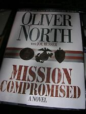 Mission Compromised : A Novel by Oliver North and Joe Musser (2002, Hardcover)