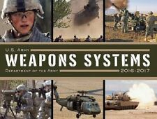 U. S. Army Weapons Systems 2016-2017, Army