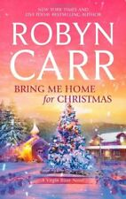 Bring Me Home for Christmas (Virgin River Novels) by Carr, Robyn Book The Cheap