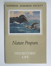 1959 Prehistoric Life Booklet National Audubon Society Nature Program