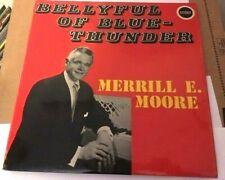 Merrill E. Moore - Bellyful Of Blue-Thunder vinyl album