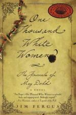 One Thousand White Women: The Journals of May Dodd by Jim Fergus