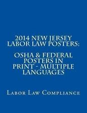 2014 New Jersey Labor Law Posters: OSHA and Federal Posters in Print -...
