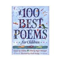 100 Best Poems for Children by Sheila Moxley (illustrator), Roger McGough (ed...