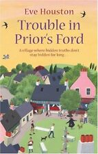 Trouble In Prior's Ford: Number 3 in series,Eve Houston