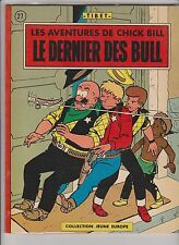 Chick Bill. Le dernier des Bull. Lombard 1964 Jeune Europe. TIBET. EO. TTB
