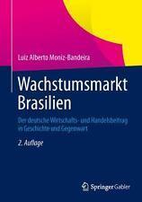 Wachstumsmarkt Brasilien : Der Deutsche Wirtschafts- und Handelsbeitrag in...