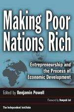 Making Poor Nations Rich: Entrepreneurship and the Process of Economic Developm