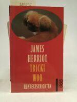 Tricki Woo James, Herriot: