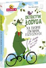 Detektyw Łodyga. Na tropie zagadek fizycznych (Lodyga)