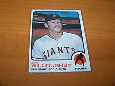 SAN FRANCISCO GIANTS JIM WILLOUGHBY 1973 TOPPS #79
