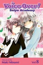 Voice Over!: Seiyu Academy, Volume 8 (Paperback or Softback)