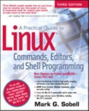 A PRACTICAL GUIDE TO LINUX COMMANDS, EDITORS, AND SHELL PROGRAMMING - SOBELL, MA