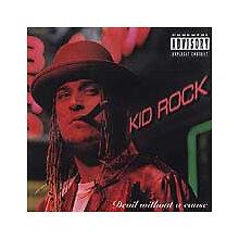 Kid Rock - Devil Without a Cause [Pa] by Kid Rock (Cd) - Nice! Wow! L@K!