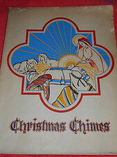 1945 CHRISTMAS CHIMES ANNUAL PUBLICATION VOLUME 25 EVANGELICAL LUTHERAN CHURCH