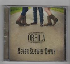 (HX960) Orfila, Never Slowin' Down - Sealed CD