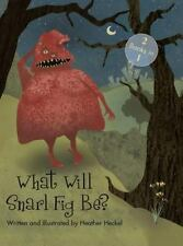 What Will Snarl Fig Be? / Nutsy and Her Tree : If a Tree Falls in the Woods,...