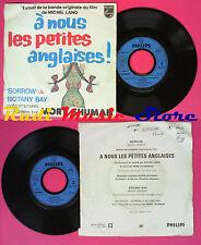 LP 45 7'' MORT SHUMAN Sorrow Botany bay 1976 france PHILIPS 6042107 no cd mc dvd