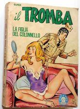 FUMETTO EROTICO EDIFUMETTO  SUPER IL TROMBA N.8 1981