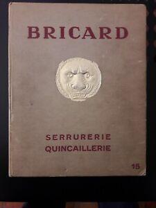CATALOGUE SERRURERIE BRICARD PARIS ANNEES 1940 ENV 70 PAGES