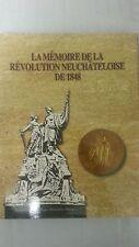 La mémoire de la révolution Neuchateloise de 1848 BY Philippe Henry Du Cinquante