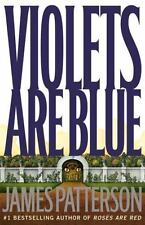Violets Are Blue (Book #7 in the Alex Cross Series) by James Patterson