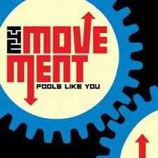 THE MOVEMENT Fools like You CD