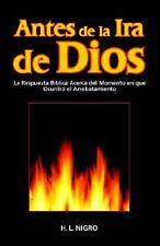 Antes de La IRA de Dios: By H L Nigro