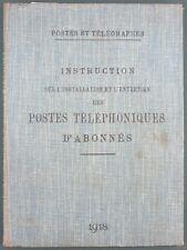 POSTES & TELEGRAPHES - INSTALLATION ENTRETIEN LIGNES TELEPHONIQUES 1918