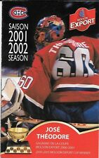 2001-02 NHL HOCKEY SCHEDULE - MONTREAL CANADIENS #60 JOSE THEODORE