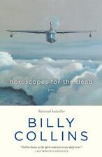 Horoscopes for the Dead : Poems by Billy Collins (2012, Paperback)