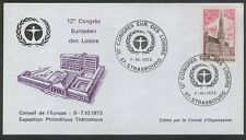 FRANCE EUROPA  12th EUROPEAN CONGRESS OF LEISURE FDC  STRASBOURG  7-10-1973