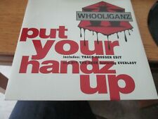 THE WHOOLIGANZ/PUT YOUR HANDS UP