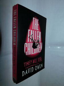 The Fallen Children by David Owen PB 2017 Colour- 183 SIGNED BY AUTHOR