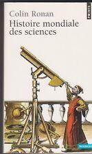 Colin Ronan- Histoire mondiale des sciences